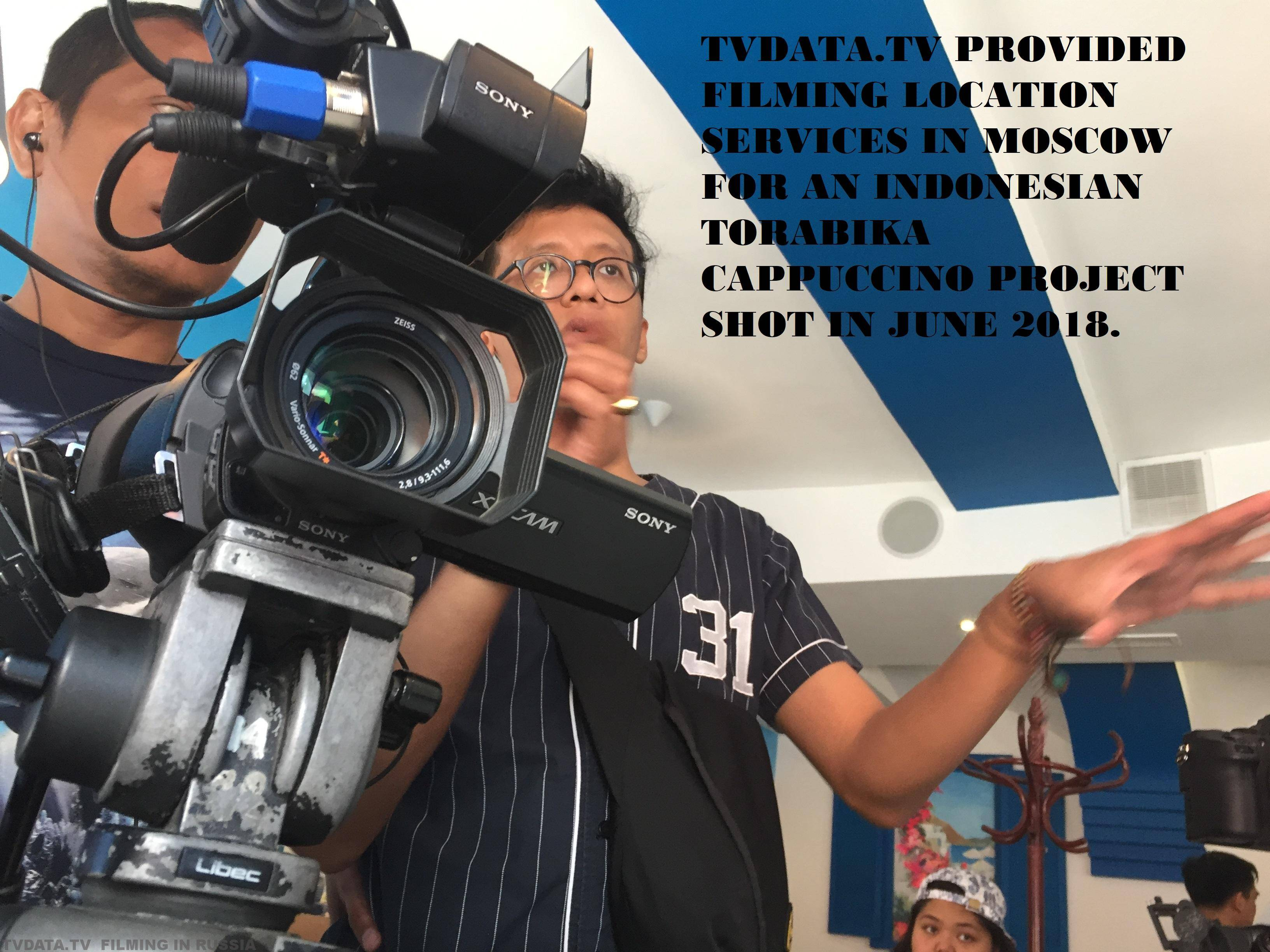 TVDATA.TV PROVIDED FILMING LOCATION SERVICES IN MOSCOW FOR AN INDONESIAN TORABIKA CAPPUCCINO PROJECT SHOT IN JUNE 2018.