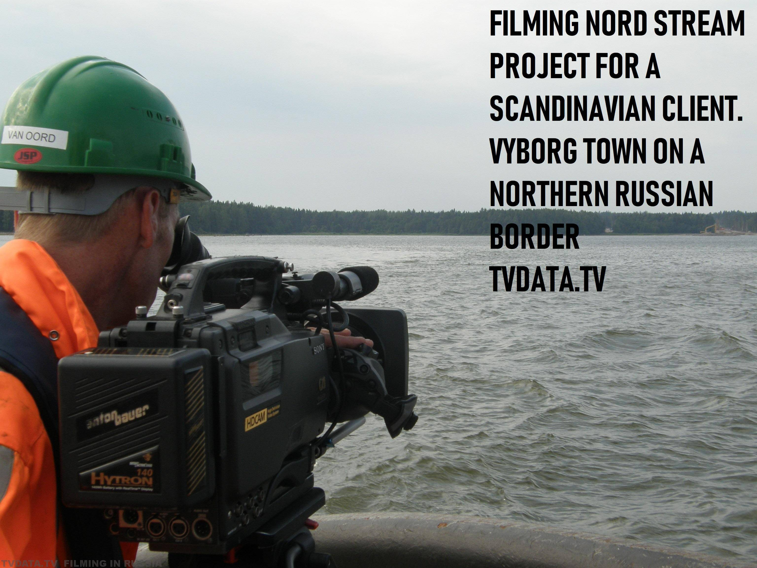 FILMING NORDSTREAM PROJECT FOR A SCANDINAVIAN CLIENT. VYBORG TOWN ON A NORTHERN RUSSIAN BORDER